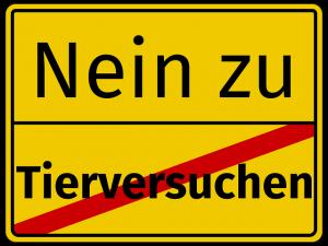 Schild Nein zu Tierversuchen